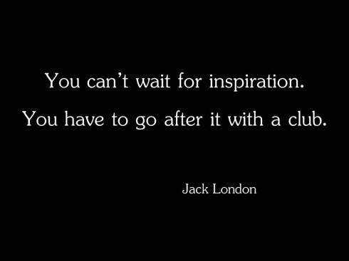 You_can't_wait_for_inspiration_(1)