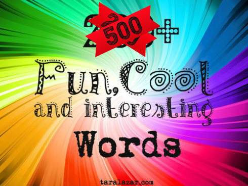 list of 500 fun cool and interesting words writing for kids