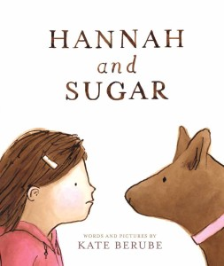 HANNAH AND SUGAR - Kate Berube - Cover